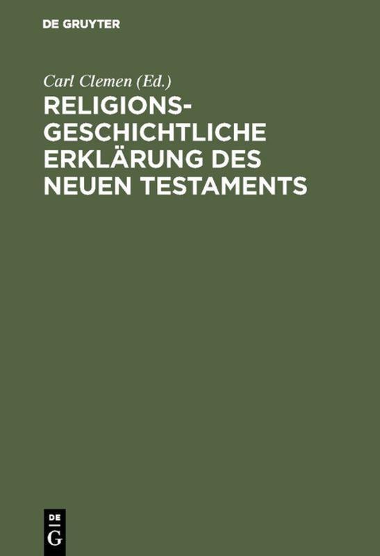 Cover-Bild Religionsgeschichtliche Erklärung des Neuen Testaments