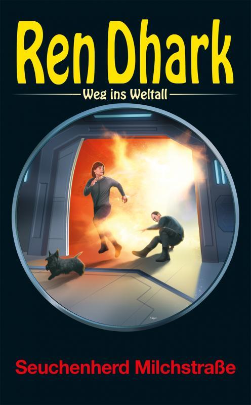 Cover-Bild Ren Dhark – Weg ins Weltall 77: Seuchenherd Milchstraße
