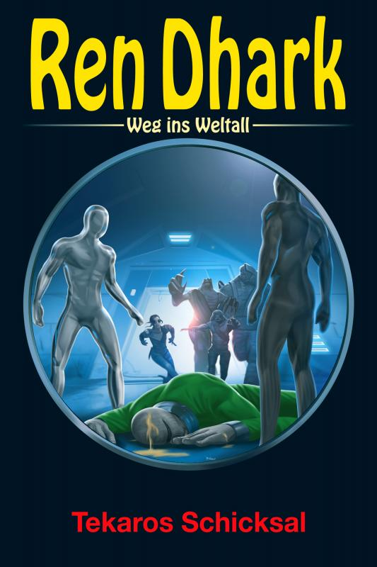 Cover-Bild Ren Dhark – Weg ins Weltall 84: Tekaros Schicksal
