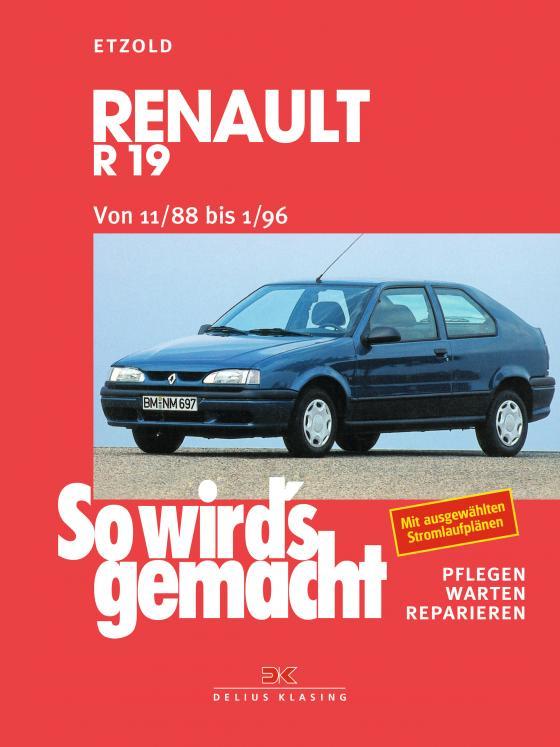 Cover-Bild Renault R19 von 11/88 bis 1/96