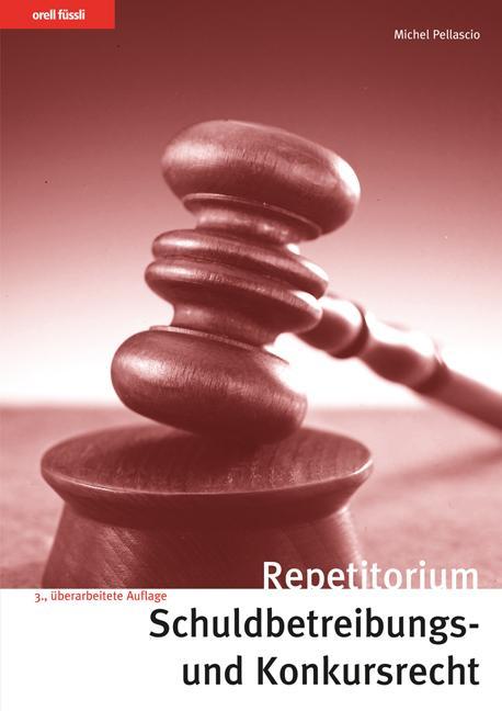 Cover-Bild Repetitorium Schuldbetreibungs- und Konkursrecht