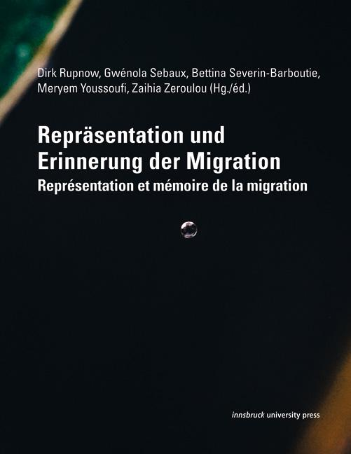 Cover-Bild Repräsentation und Erinnerung der Migration
