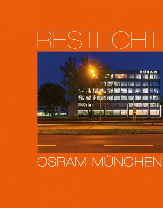 Cover-Bild Restlicht. Osram München