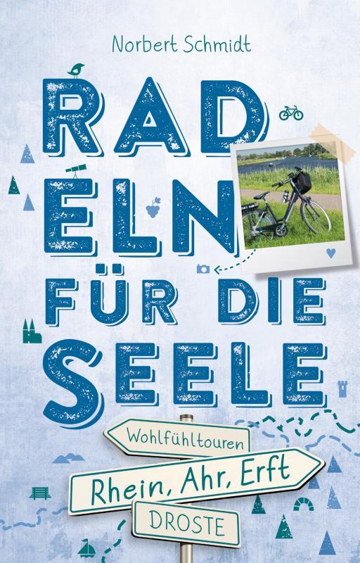 Cover-Bild Rhein, Ahr, Erft. Radeln für die Seele