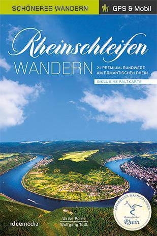 Cover-Bild Rheinschleifen - Offizieller Wanderführer. Schöneres Wandern Pocket. GPS, Detailkarten, Höhenprofile, herausnehmbare Übersichtskarte, Smartphone-Anbindung.