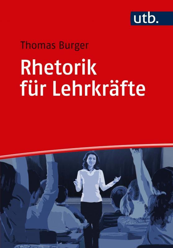 Cover-Bild Rhetorik für Lehrkräfte