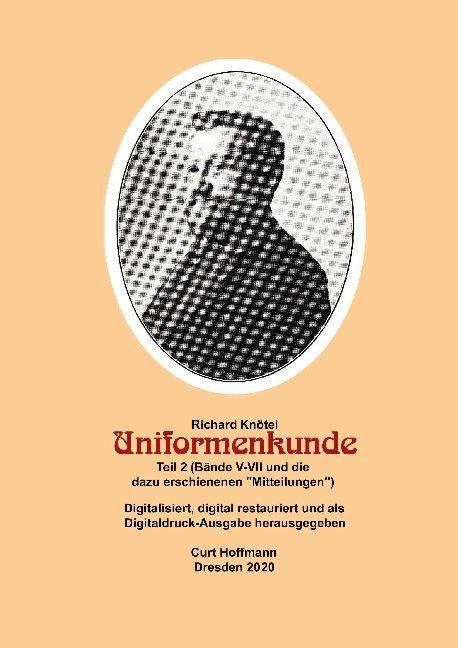 """Cover-Bild Richard Knötel, Uniformenkunde Teil 2 (Bände V-VII und die dazu erschienenen """"Mitteilungen"""""""