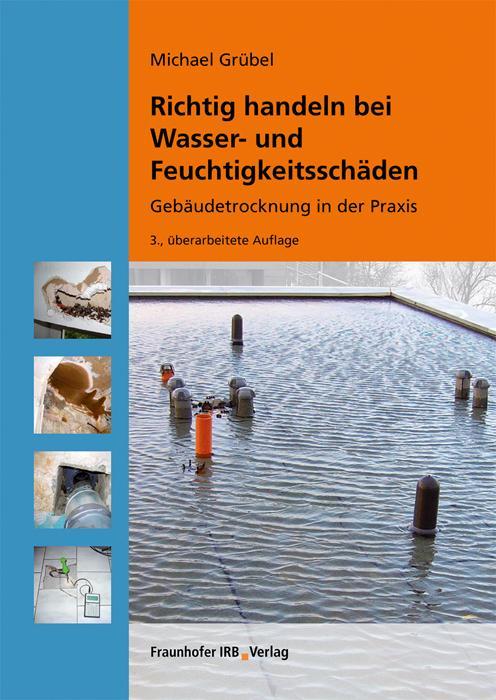 Cover-Bild Richtig handeln bei Wasser- und Feuchtigkeitsschäden.