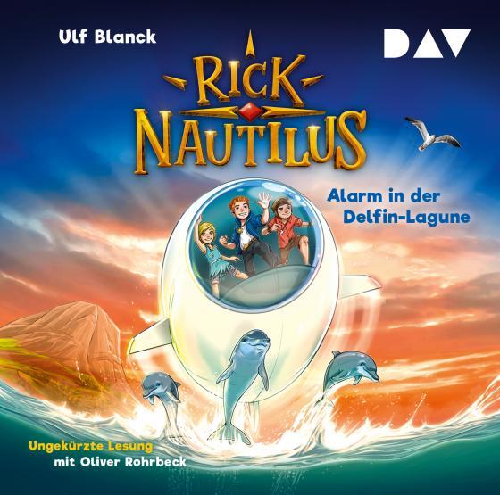 Cover-Bild Rick Nautilus – Teil 3: Alarm in der Delfin-Lagune