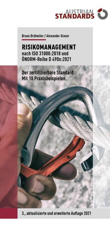 Cover-Bild Risikomanagement nach ISO 31000:2018 und ÖNORM-Reihe D 490x:2021