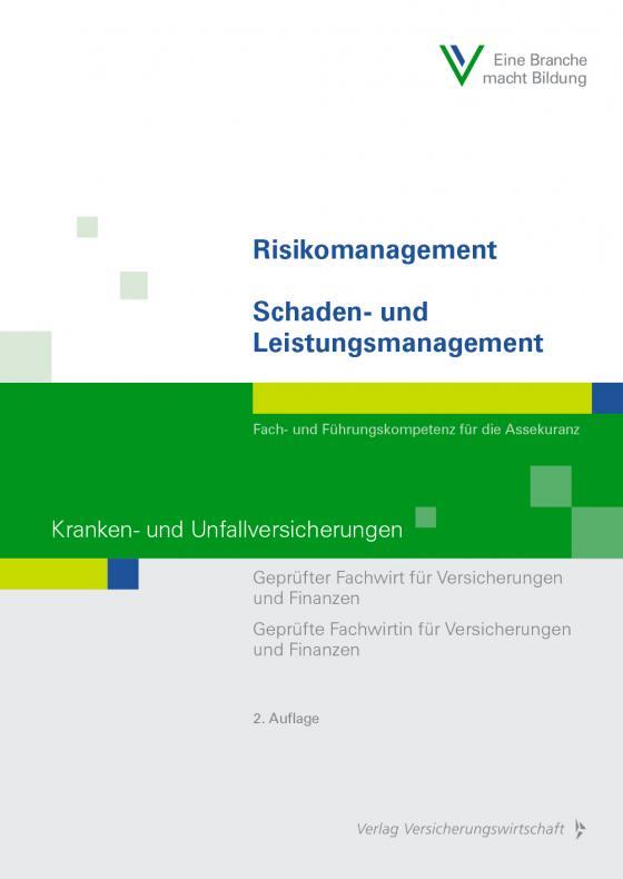 Cover-Bild Risikomanagement / Schaden- und Leistungsmanagement - Kranken- und Unfallversicherungen