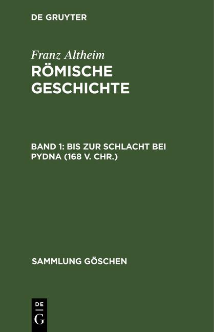 Cover-Bild Römische Geschichte / Bis zur Schlacht bei Pydna (168 v. Chr.)