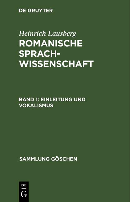 Cover-Bild Romanische Sprachwissenschaft / Einleitung und Vokalismus