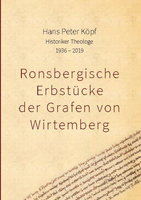 Cover-Bild Ronsbergische Erbstücke der Grafen von Wirtemberg