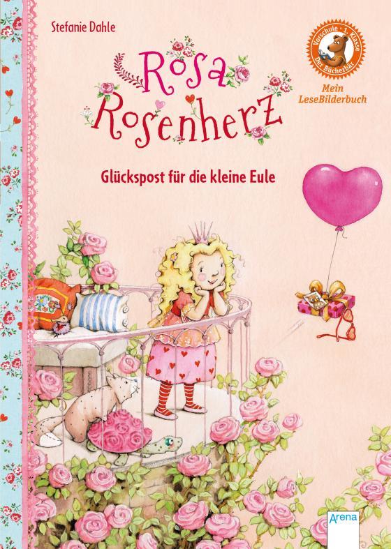 Cover-Bild Rosa Rosenherz. Glückspost für die kleine Eule