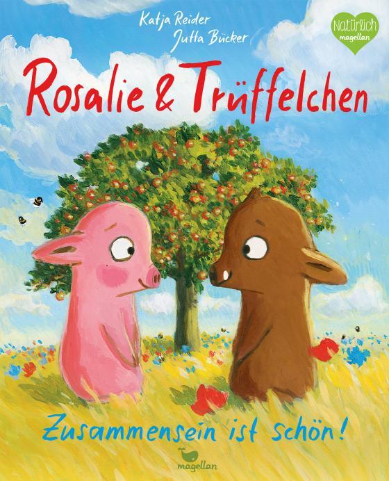 Cover-Bild Rosalie & Trüffelchen - Zusammensein ist schön!