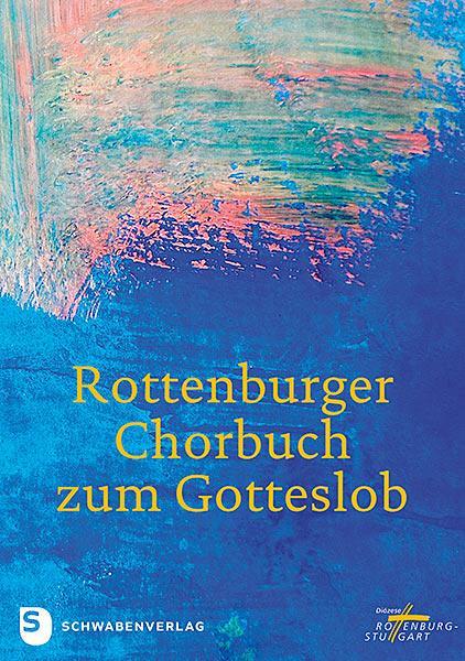 Cover-Bild Rottenburger Chorbuch zum Gotteslob