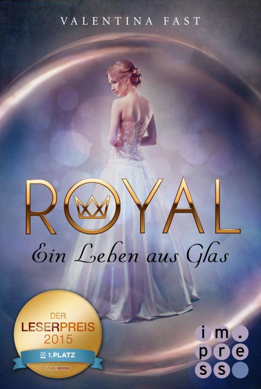 Cover-Bild Royal 1: Ein Leben aus Glas