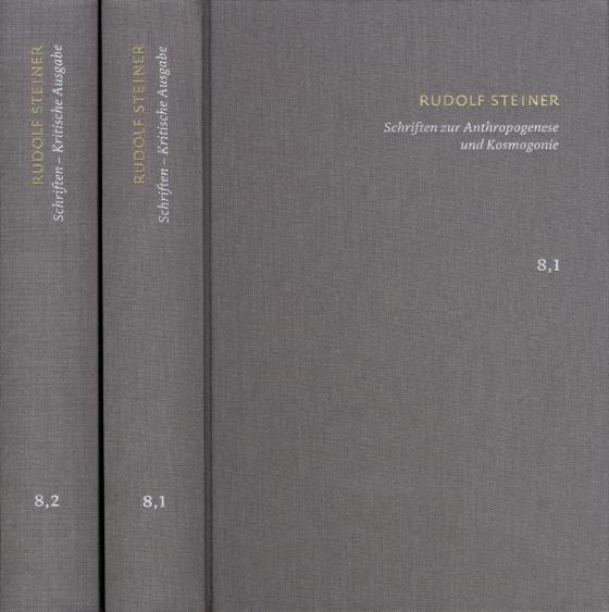 Cover-Bild Rudolf Steiner: Schriften. Kritische Ausgabe / Band 8,1-2: Schriften zur Anthropogenese und Kosmogonie