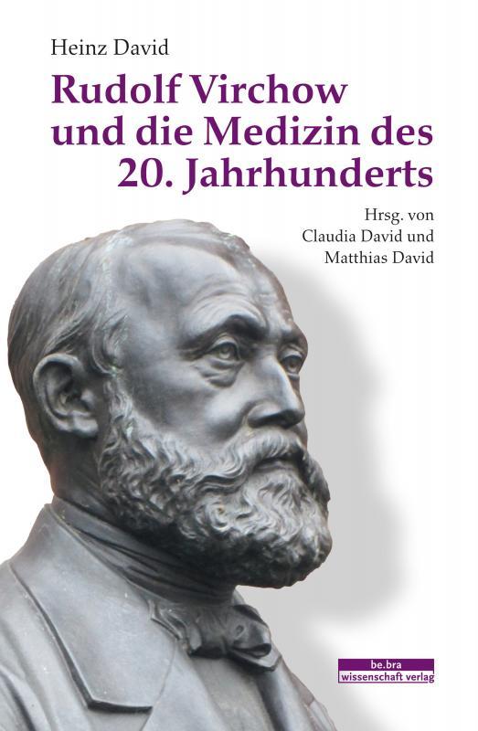 Cover-Bild Rudolf Virchow und die Medizin des 20. Jahrhunderts