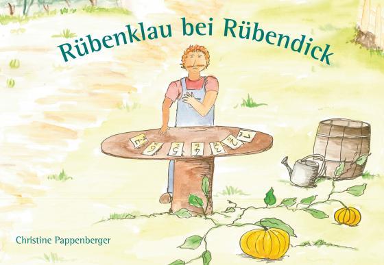 Cover-Bild Rübenklau bei Rübendick