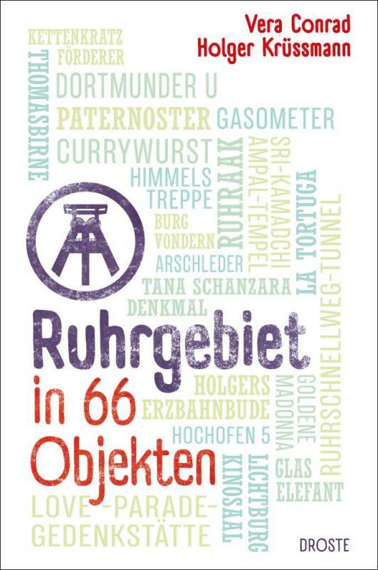 Cover-Bild Ruhrgebiet in 66 Objekten
