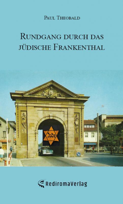 Cover-Bild Rundgang durch das jüdische Frankenthal