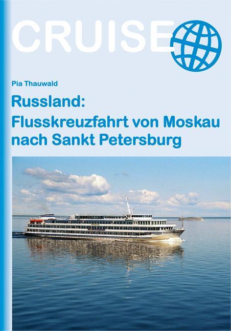 Cover-Bild Russland: Flusskreuzfahrt von Moskau nach Sankt Petersburg