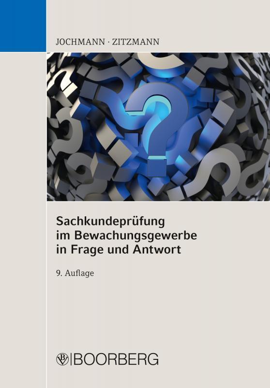 Cover-Bild Sachkundeprüfung im Bewachungsgewerbe in Frage und Antwort