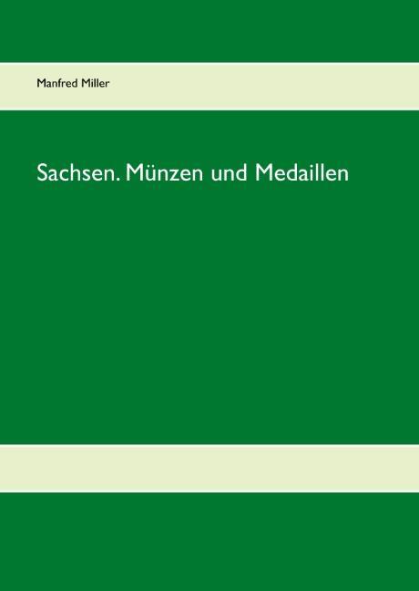 Cover-Bild Sachsen. Münzen und Medaillen