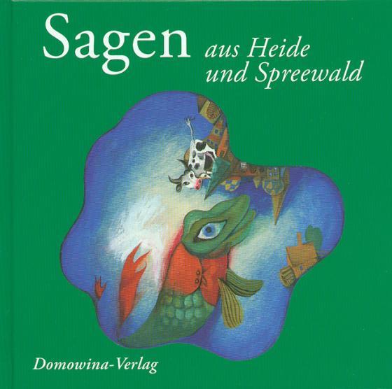Cover-Bild Sagen aus Heide und Spreewald