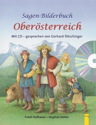 Cover-Bild Sagenbilderbuch Oberösterreich