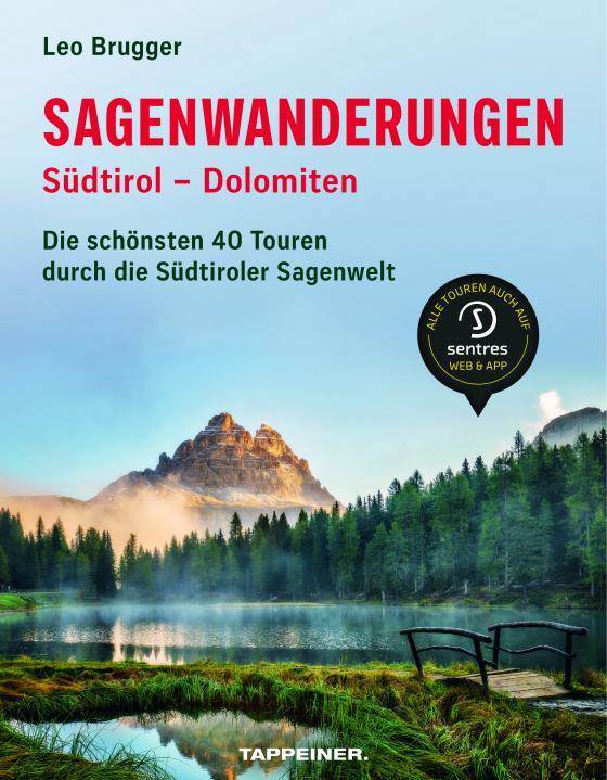 Cover-Bild Sagenwanderungen Südtirol – Dolomiten