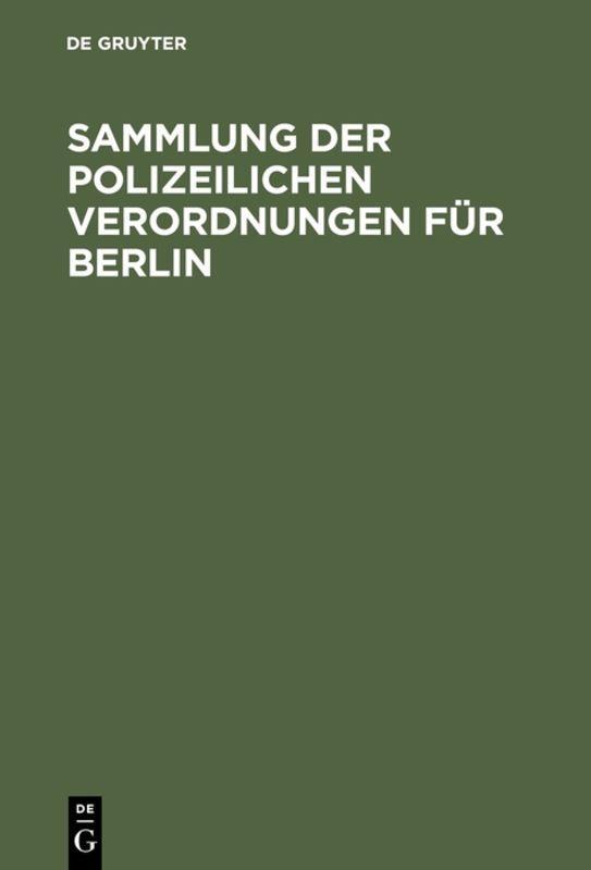 Cover-Bild Sammlung der polizeilichen Verordnungen für Berlin