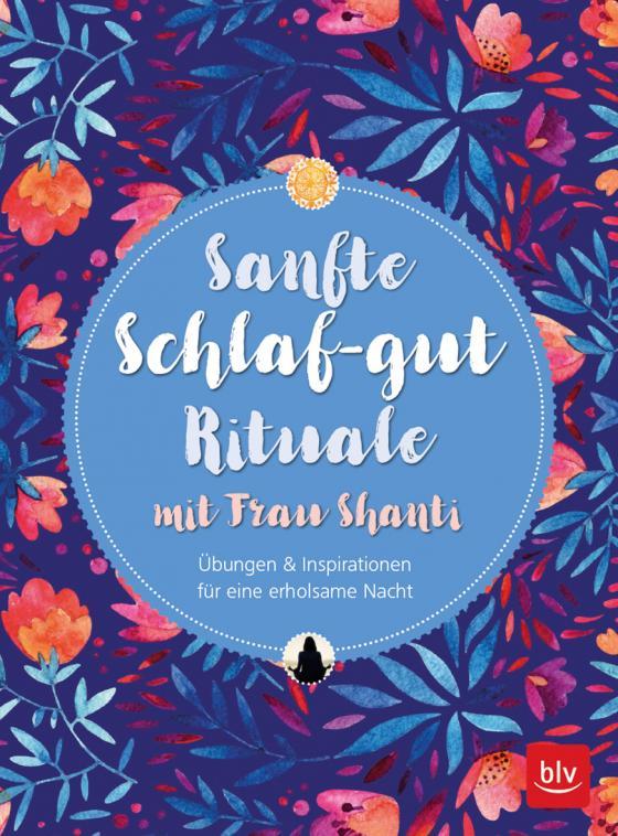 Cover-Bild Sanfte Schlaf-gut Rituale mit Frau Shanti