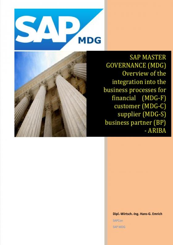 Cover-Bild SAP Master Data Governance - Overview of the integration into the business processes for - financial (MDG-F) - customer (MDG-C) - supplier (MDG-S) - material Data (MDG-M) – business partner (BP) - ARIBA