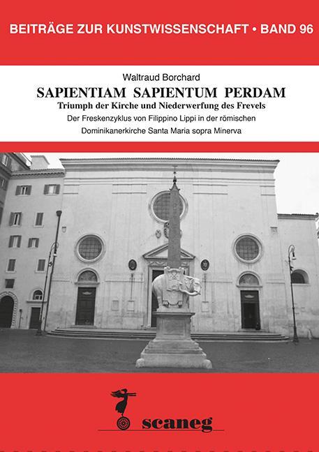 Cover-Bild SAPIENTIAM SAPIENTUM PERDAM Triumph der Kirche und Niederwerfung des Frevels