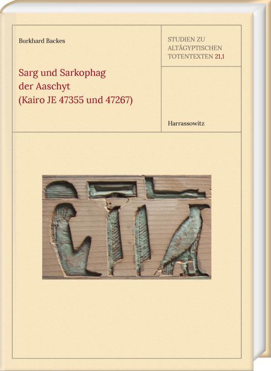 Cover-Bild Sarg und Sarkophag der Aaschyt (Kairo JE 47355 und 47267)