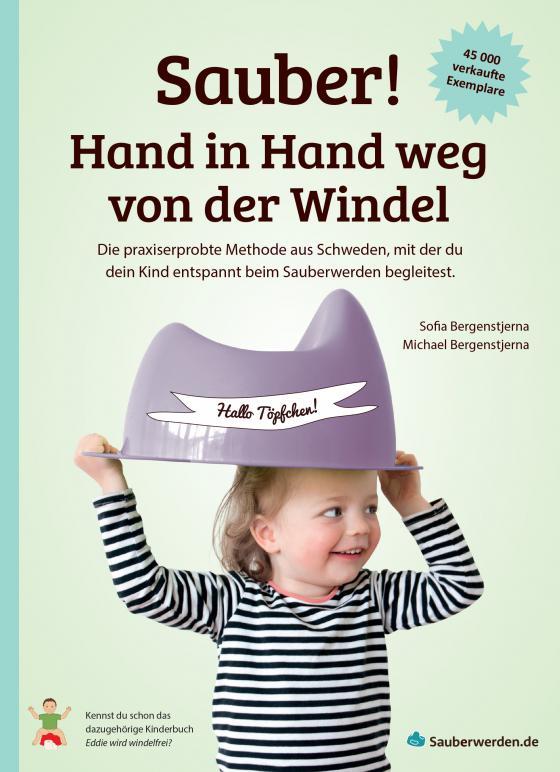 Cover-Bild Sauber! Hand in Hand weg von der Windel