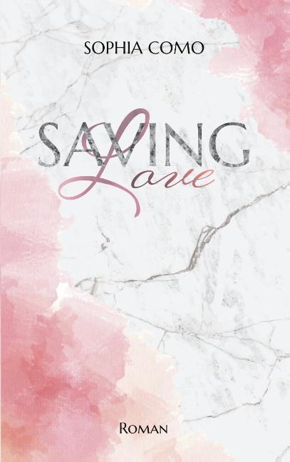Cover-Bild Saving Love