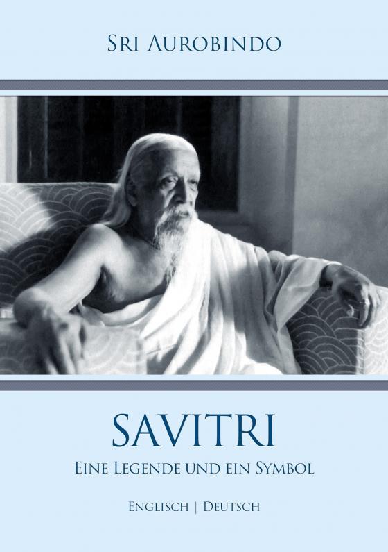 Cover-Bild Savitri – Eine Legende und ein Symbol