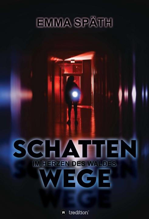 Cover-Bild Schattenwege - Im Herzen des Waldes