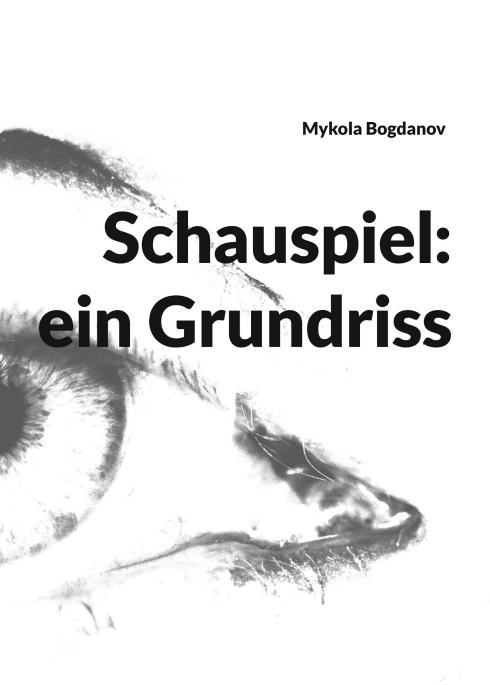 Cover-Bild Schauspiel: ein Grundriss
