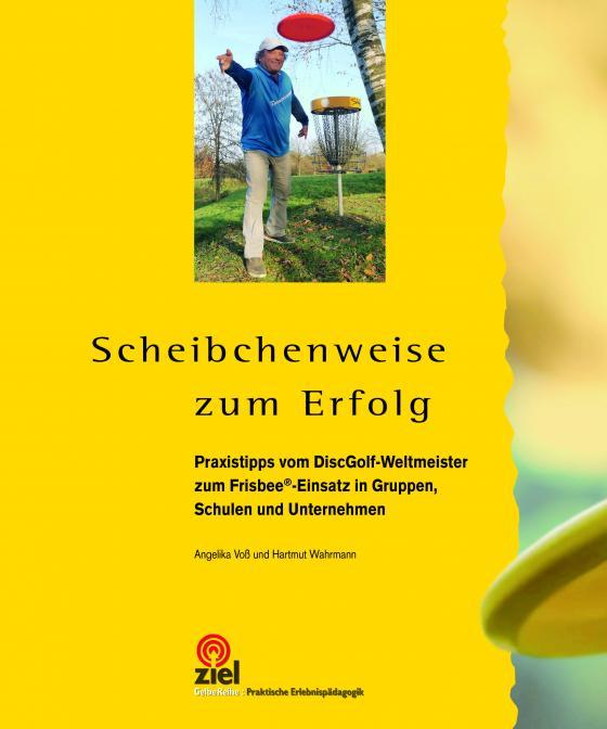 Cover-Bild Scheibchenweise zum Erfolg