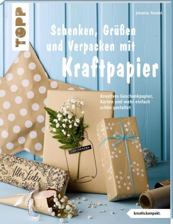 Cover-Bild Schenken, Grüßen und Verpacken mit Kraftpapier (kreativ.kompakt)