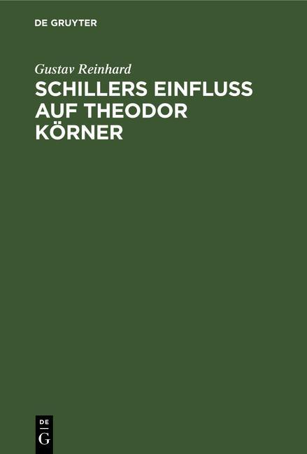 Cover-Bild Schillers Einfluss auf Theodor Körner