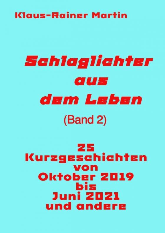 Cover-Bild Schlaglichter aus dem Leben (Band 2)