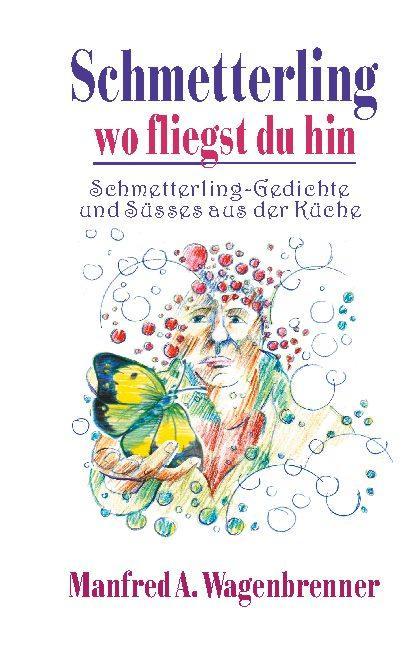 Cover-Bild Schmetterling wo fliegst du hin