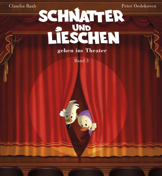 Cover-Bild Schnatter und Lieschen - Schnatter und Lieschen gehen ins Theater (Inkl. CD)