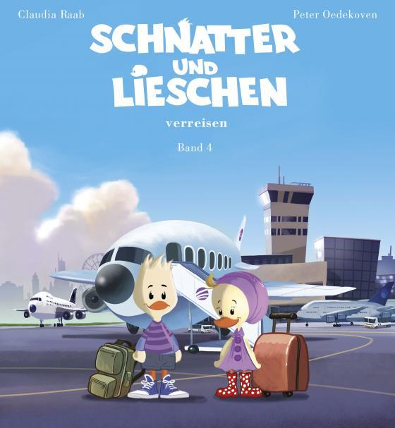 Cover-Bild Schnatter und Lieschen - Schnatter und Lieschen verreisen (Inkl. CD)